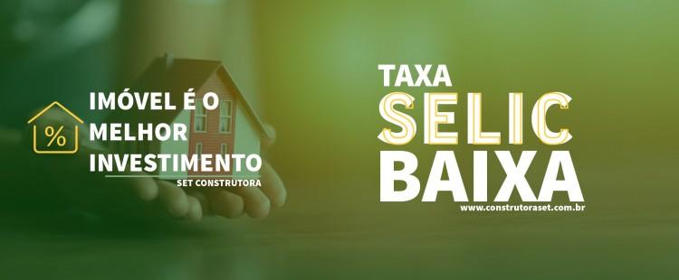 Você sabia que o Mercado imobiliário é um ótimo investimento com a baixa da taxa SELIC?